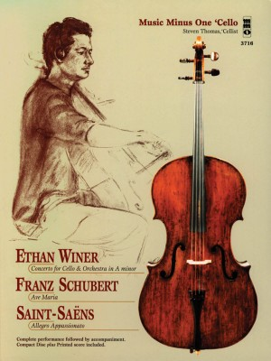 Music Minus One - Ethan Winer: Cello Concerto&#x3B; Franz Schubert: Ave Maria&#x3B; Camille Saint-Saens: Allegro Appassionato