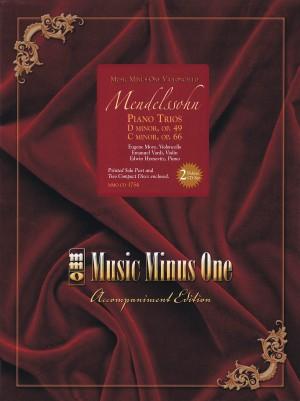 Felix Mendelssohn: Piano Trios In D Minor And C Minor (Cello)