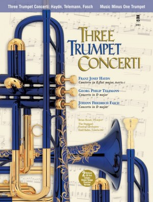 Haydn: Concerto In E-flat, HobVIIe:1/Telemann: Trumpet Concerto In D, TWV53:D2/Fasch: Trumpet Concerto In D (Book/2 CDs)