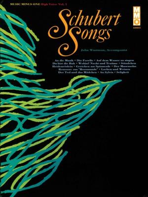 Music Minus One - Franz Schubert: German Lieder (High Voice) Vol. I Product Image