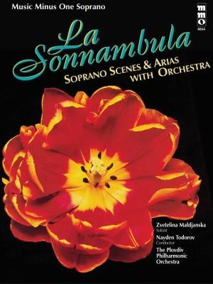 Music Minus One - Vincenzo Bellini: 'La Sonnambula' Scenes And Arias For Soprano And Orchestra