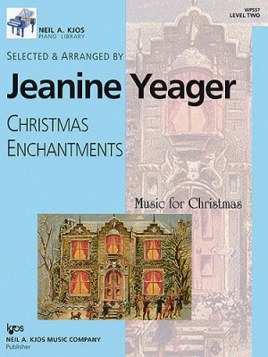 Jeanine Yeager: Christmas Enchantments Level 2