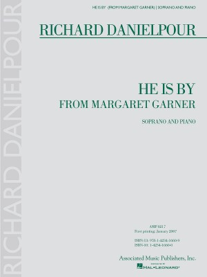 Richard Danielpour: He Is By (Margaret Garner) - Soprano and Piano