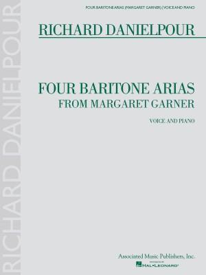 Richard Danielpour: Four Baritone Arias From Margaret Garner