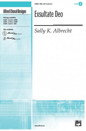 Sally K. Albrecht: Exsultate Deo SSA