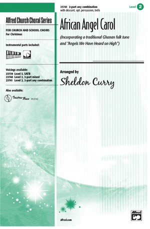 Sheldon Curry: African Angel Carol 2-Part (any combination)