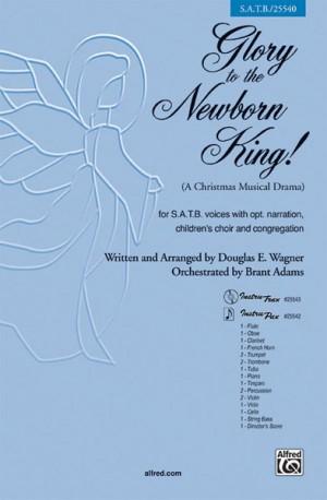 Douglas E. Wagner: Glory to the Newborn King!