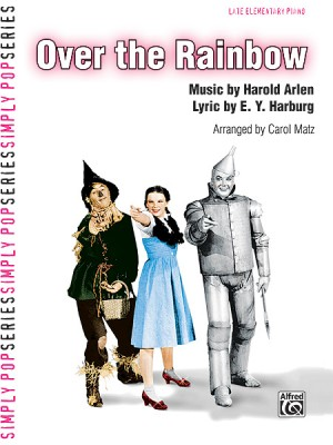 Harold Arlen: Over the Rainbow (from The Wizard of Oz)