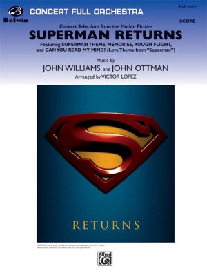 John Ottman/John Williams: Superman Returns, Concert Selections from