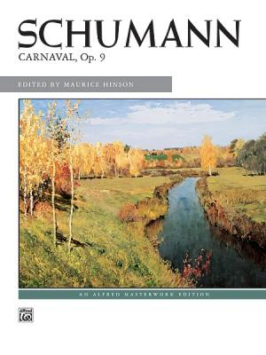Robert Schumann: Carnaval, Op. 9