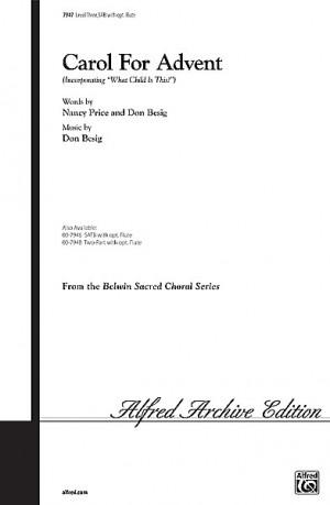 Don Besig/Nancy Price: Carol for Advent SAB