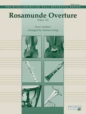 Franz Schubert: Rosamunde Overture, Opus 26