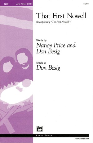 Don Besig/Nancy Price: That First Nowell SATB