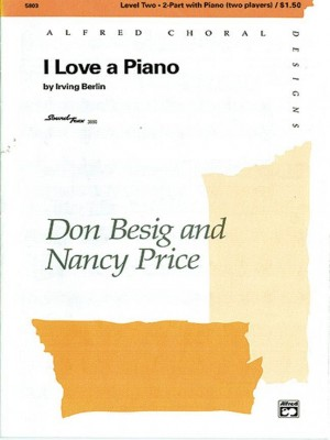 Irving Berlin: I Love a Piano 2-Part