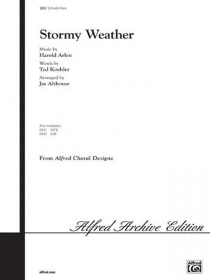Harold Arlen/Ted Koehler: Stormy Weather SSA