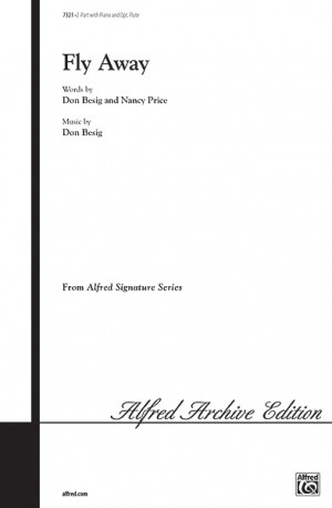 Don Besig/Nancy Price: Fly Away 2-Part