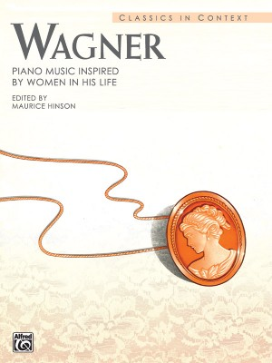 Richard Wagner: Piano Music Inspired by Women in His Life