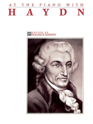 Franz Joseph Haydn: At the Piano with Haydn
