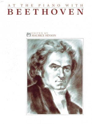 Ludwig Van Beethoven: At the Piano with Beethoven
