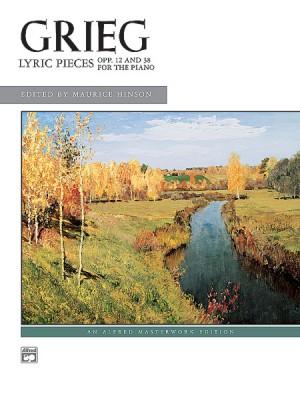 Edvard Grieg: Lyric Pieces, Opp. 12 & 38