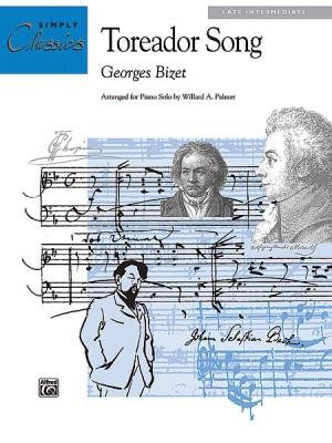 Georges Bizet: Toreador Song