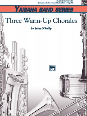 John O'Reilly: Three Warm-Up Chorales