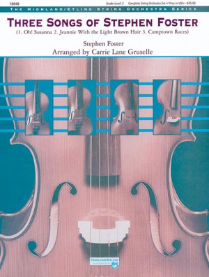 Stephen Foster: Three Songs of Stephen Foster