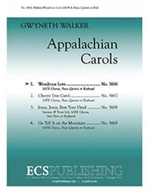 Gwyneth Walker: Appalachian Carols: 1. Wondrous Love