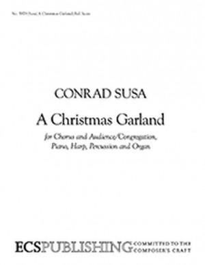 Conrad Susa: A Christmas Garland