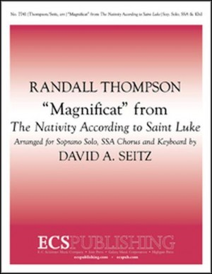 Randall Thompson: The Nativity According to Saint Luke: Magnificat
