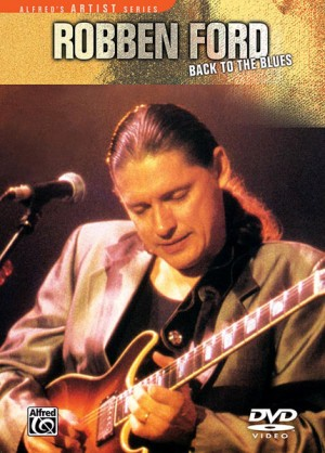 Robben Ford: Robben Ford: Back to the Blues