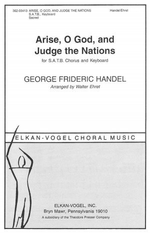 Handel: Arise, O God, and Judge the Nations