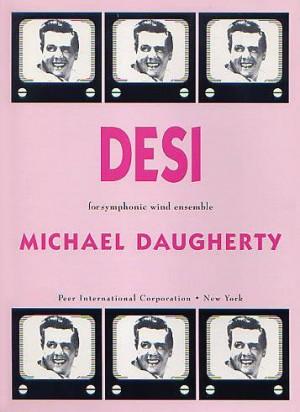 Michael Daugherty: Desi