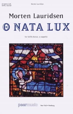 Morten Lauridsen: O Nata Lux
