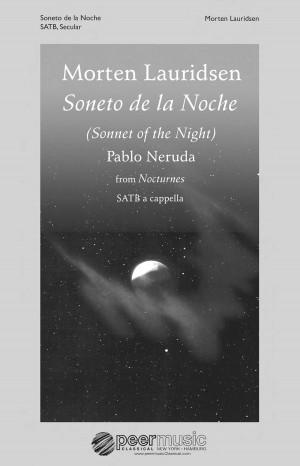 Morten Lauridsen: Soneto De La Noche (Nocturnes)