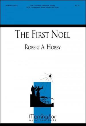 Robert A. Hobby: The First Noel