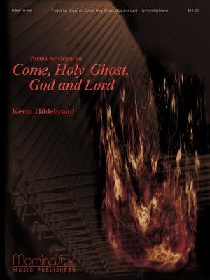 Kevin Hildebrand: Partita for Organ on Come, Holy Ghost