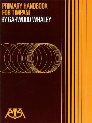 Garwood Whaley: Primary handbook for Timpani