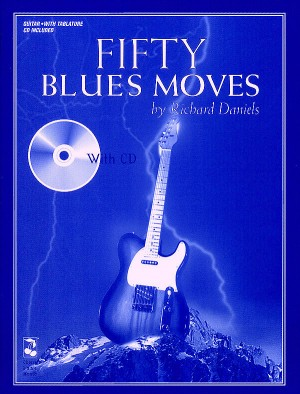 Richard Daniels: Fifty Blues Moves