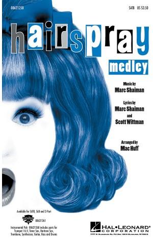 Marc Shaiman_Scott Wittman: Hairspray (Medley)