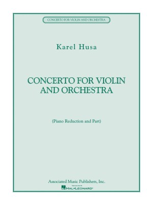 Karel Husa: Concerto for Violin and Orchestra