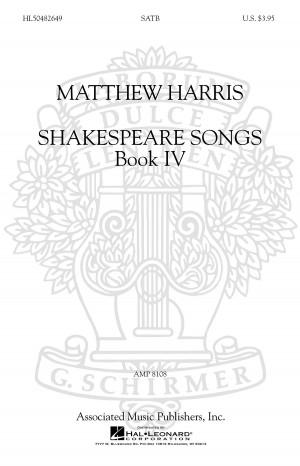 Matthew Harris: Shakespeare Songs Book 4