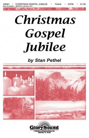 Stan Pethel: Christmas Gospel Jubilee