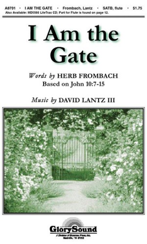 David Lantz III_Herb Frombach: I Am the Gate