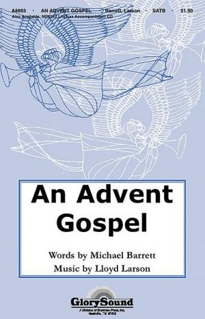 Lloyd Larson_Michael Barrett: An Advent Gospel