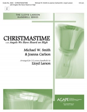 Michael W. Smith_Joanna Carlson: Christmastime-With Angels We Have Heard on High