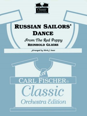 Gliere Reinhold Russian Sailors' Dance (Arr Isaac Merle) Orch Sc/Pts