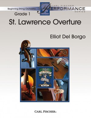 Elliot Del Borgo: St. Lawrence Overture