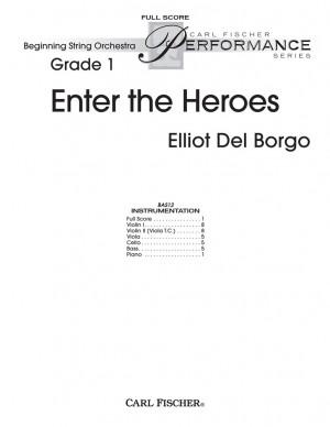 Elliot Del Borgo: Enter The Heroes