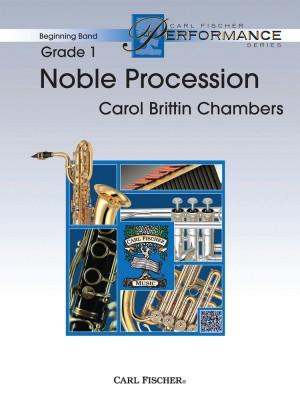 Carol Brittin Chambers: Noble Procession